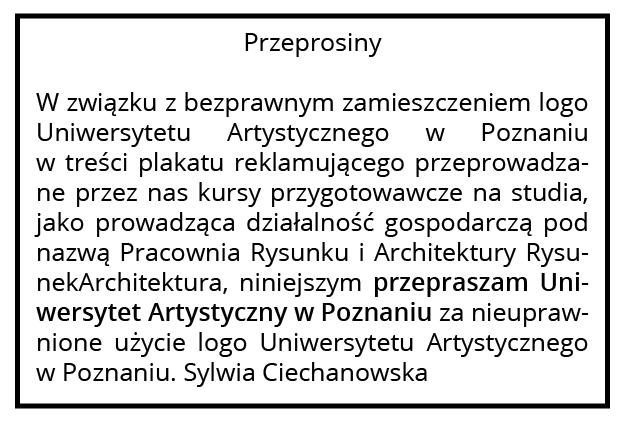 Nasza Pracownia RysunekArchitektura serdecznie przeprasza Uniwersytet Artystyczny w Poznaniu za zamieszczenie logo Uniwersytetu na plakacie RA. Przepraszamy!
